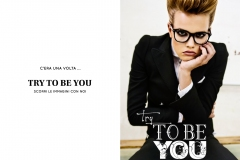 TRY TO BE YOU